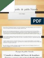 La Biografía de Pablo Neruda