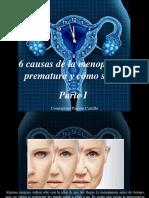 Constantino Parente Castillo - 6 Causas de La Menopausia Prematura y Cómo Se Da, Parte I