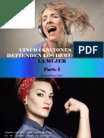 Mariana Flores Melo - 5 Canciones Que Defienden Los Derechos de La Mujer, Parte I
