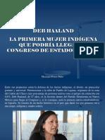 Mariana Flores Melo - Deb Haaland, La Primera Mujer Indígena Que Podría Llegar Al Congreso de Estados Unidos