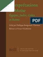 BORGEAUD, Philippe & RÖMER, Thomas & VOLOKHINE, Youri, Eds. (2009), Interprétations de Moïse. Égypte, Judée, Grèce Et Rome. JSRC 10, Ed. BRILL