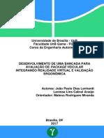 DESENVOLVIMENTO_DE_UMA_BANCADA_PARA_AVALIA__O_DE_PACKAGE_VEICULAR_INTEGRANDO_REALIDADE_VIRTUAL_E_VALIDA__O_ERGON_MICA.pdf