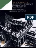 Carcel y Fabrica. Los origenes del sistema penitenciario