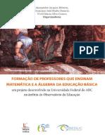Formacao de Professores Que Ensinam Matematica e a Algebra Da Educacao Basica