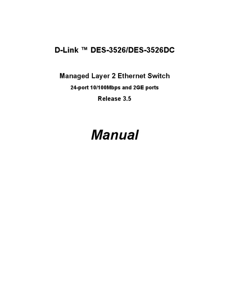 DES 3526 Manual | Network Switch | Ethernet