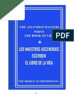 Los Maestros Ascendidos Escriben El Libro de La Vida