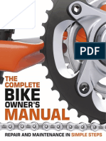 The Complete Bike Owners Manual - Repair and Maintenance in Simple Steps