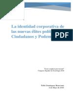 La Identidad Corporativa de Las Nuevas Élites Políticas. Ciudadanos y Podemos