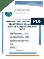 Construcción y Simulación de La Transferencia de Calor en Muros de Bloque de Concreto Hueco INF