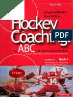 Hockey Coaching the Abcs of International Hockey