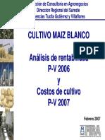 MAIZ PV Chiapas - Rentabilidad 2006 Costos 2007