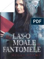 Megan Crewe-Mai Las-o Moale Cu Fantomele