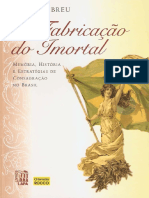 02-a-fabricacao-do-imortal_memoria-historia-e-estrategias-de-consagracao-no-brasil.pdf