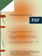 La Frase Gramatical
