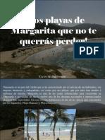 Carlos Michel Fumero - ¡Dos Playas de Margarita Que No Te Querrás Perder!
