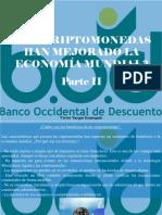 Víctor Vargas Irausquín - ¿Las Criptomonedas Han Mejorado La Economía Mundial?, Parte II