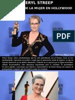 Mariana Flores Melo - Meryl Streep, Defensora de La Mujer en Hollywood
