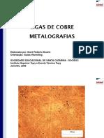 Metalografia de Ligas de Cobre