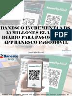 Juan Carlos Escotet - Banesco Incrementa a Bs. 15 Millones El Límite Diario Para Pagos Por Su App Banesco Pagomóvil
