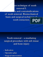 The Operative Technique of Tooth Removal I. Indications and Contraindications of Tooth Removal. Biomechanical Basis and Surgical Technique of Tooth Extraction