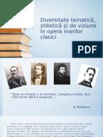 Diversitate tematică, stilistică și de viziune în opera marilor clasici