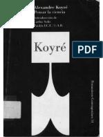Koyre Alexandre - Pensar La Ciencia.pdf