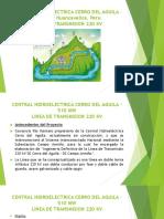 3 Central Hidroelectrica Cerro Del Aguila – 510 Mw
