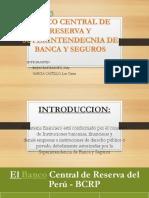 Banco Central de Reserva y Superintendecnia de Banca