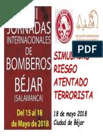 2018 Simulacro Riesgo de Atentado terrorista #Béjar XVIII Jornadas internacionales #Bomberos del 15 al 18 de mayo, 2018