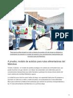 A prueba, modelo de autobús para rutas alimentadoras del Metrobús