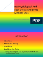 Marijuana_Speech_final_psychological Effects and Some Medical Uses pptx