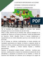 24-08-2017 Héctor Astudillo Continúa Reforzando Acciones Para Mejorar El Entorno y Espacios Donde Se Educa a Los Niños y Jóvenes Guerrerenses.