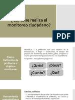 Cómo se realiza el monitoreo ciudadano.pptx