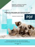 TCC - Unidade de Saúde Animal São Francisco de Assis - Um Hospital Veterinário Público para Cães e Gatos. Terezinha Teixeira Gomes..pdf