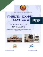Resolução de exames de 12ª classe 1ª, 2ª época e extraordinário de Matemática  de 2008 a 2012