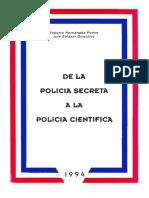 De La Policia Secreta a La Policia Cientifica