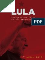 Discurso Lula em São Bernardo - SP