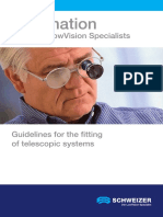 Information. From the LowVision Specialists. Guidelines for the Fitting of Telescopic Systems