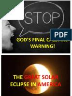 God's Final Call and Warning