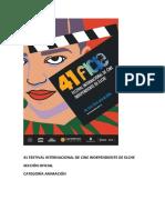 41 Festival Internacional de Cine Independiente de Elche. Sección Oficial Animación