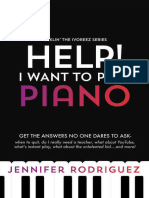 Help! I Want to Play Piano_ Get - Jennifer Rodriguez