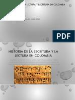 Historia de La Lectura y Escritura en Colombia