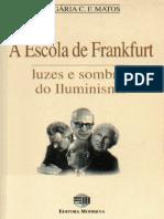 A escola de frankfurt luzes e sombras do iluminismo - Matos.pdf