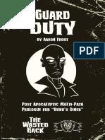 Guard Duty - The Waste Hack