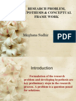 Research Problem, Hypothesis & Conceptual Frame Work
