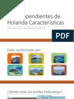 Islas Dependientes de Holanda Características