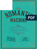 John Tresch - The Romantic Machine_ Utopian Science and Technology After Napoleon (2012, University of Chicago Press)