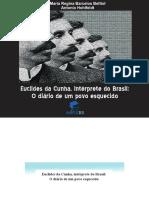 Euclides Da Cunha_Intérprete Do Brasil. O Diario de Um Povo Esquecido.