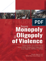 From Monopoly to Oligopoly Exploration of a Four Point Hypothesis Regarding Organized and Organic Militia in Kenya