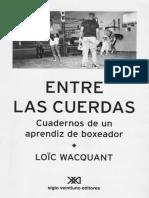 Wacquant Loic Entre Las Cuerdas Cuadernos de Un Aprendiz de Boxeador